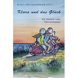 Klara und das Glück. Petra Freudenberger-Lötz  - Buch