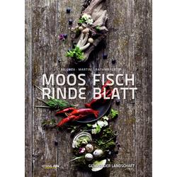 MOOS. FISCH. RINDE. BLATT - Kochbücher