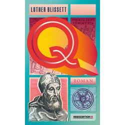 Q als Buch von Luther Blissett