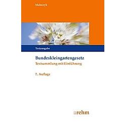 Bundeskleingartengesetz (BKleingG). Lorenz Mainczyk  - Buch