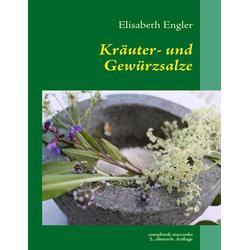 Kräuter- und Gewürzsalz: Buch von Elisabeth Engler