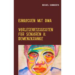 Einkochen mit Oma: eBook von Michael Cammarota