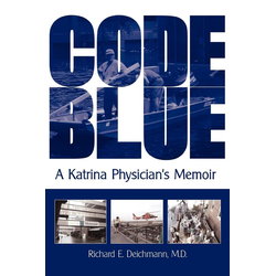 Code Blue als Taschenbuch von Richard E. Deichmann M. D.