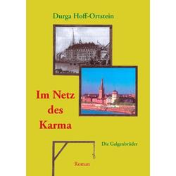 Im Netz des Karma als Buch von Durga Hoff-Ortstein