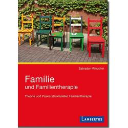 Familie und Familientherapie: Buch von Salvador Minuchin