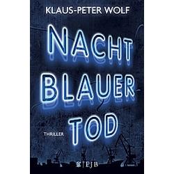 Nachtblauer Tod. Klaus-Peter Wolf  - Buch