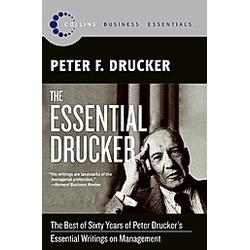 The Essential Drucker. Peter F. Drucker  - Buch