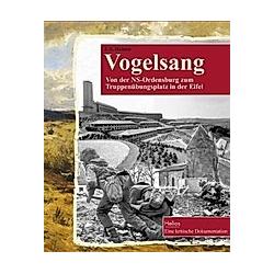 Vogelsang. Franz A. Heinen  - Buch