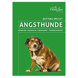 Angsthunde. Bettina Specht  - Buch
