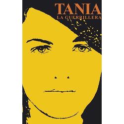 Tania la Guerrillera: Buch von Marrta Rojas/ Mirta Rodriguez Calderon/ Mirta R Calderón