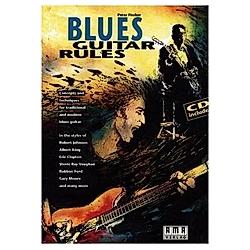 Blues Guitar Rules  für Gitarre (Akustik + E)  m. Audio-CD. Peter Fischer  - Buch