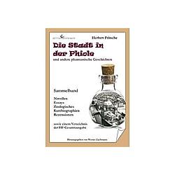 Die Stadt in der Phiole. Herbert Fritsche  - Buch