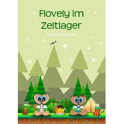 Flovely im Zeltlager: eBook von Siegfried Freudenfels