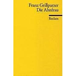 Die Ahnfrau. Franz Grillparzer  - Buch