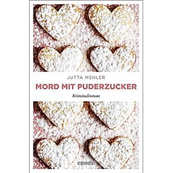 Mord mit Puderzucker. Jutta Mehler  - Buch