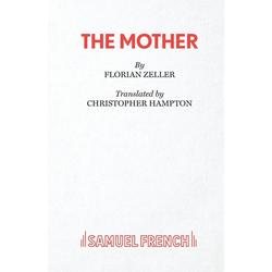 The Mother als Buch von Florian Zeller