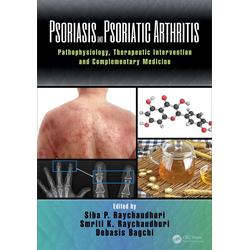 Psoriasis and Psoriatic Arthritis: eBook von