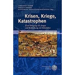 Krisen  Kriege  Katastrophen - Buch