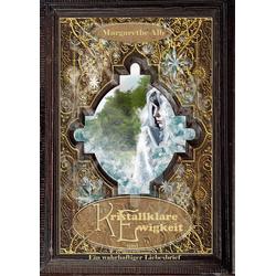 Kristallklare Ewigkeit: eBook von Margarethe Alb