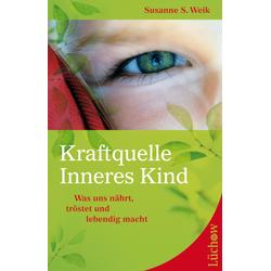 Kraftquelle Inneres Kind: eBook von Susanne S. Weik