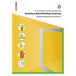 Passivhaus-Bauteilkatalog Sanierung - Buch