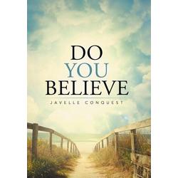 Do You Believe als Buch von Javelle Conquest