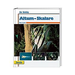Altum-Skalare. Horst Linke  - Buch