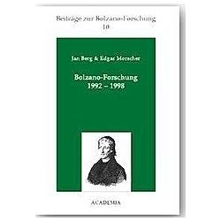 Bolzano-Forschung 1992-1998. Jan Berg  Edgar Morscher  - Buch