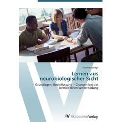 Lernen aus neurobiologischer Sicht als Buch von Yvonne Flerlage