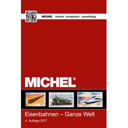 MICHEL Motiv Eisenbahnen - Ganze Welt: Buch von