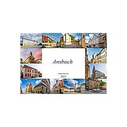 Ansbach Impressionen (Wandkalender 2021 DIN A3 quer)