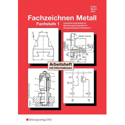 Technisches Zeichnen / Fachzeichnen / Fachzeichnen Metall