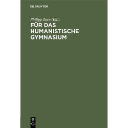 Für das humanistische Gymnasium: eBook von