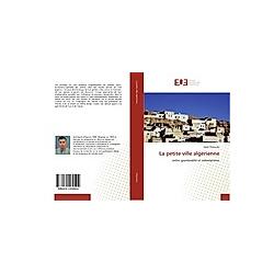 La petite ville algérienne. Salah Chaouche  - Buch