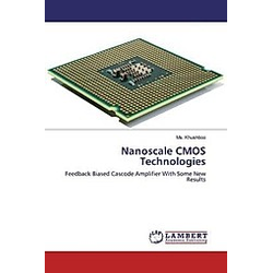 Nanoscale CMOS Technologies. Ms. Khushboo  - Buch
