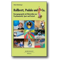 Rollbrett, Pedalo und Co