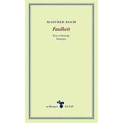 Faulheit. Manfred Koch  - Buch