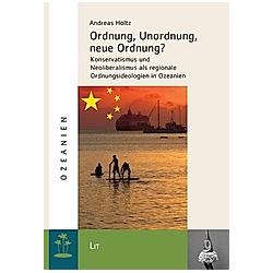 Ordnung  Unordnung  neue Ordnung?. Andreas Holtz  - Buch