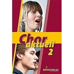 Chor aktuell 2 - Buch