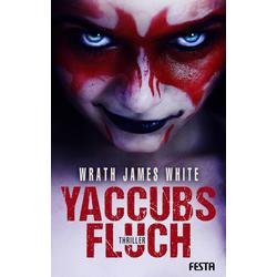 Yaccubs Fluch als Buch von Wrath J. White