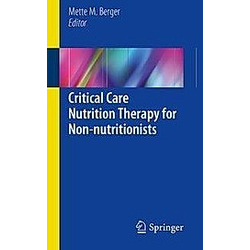 Critical Care Nutrition Therapy for Non-nutritionists - Buch