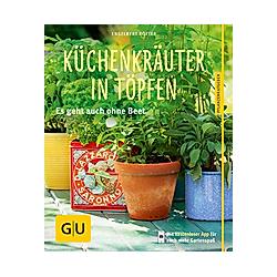 Küchenkräuter in Töpfen. Engelbert Kötter  - Buch