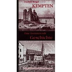 Kempten. Joachim Weigel  - Buch