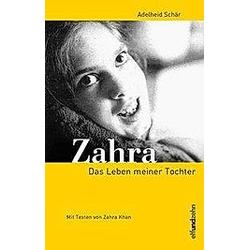 Zahra. Adelheid Schär  - Buch