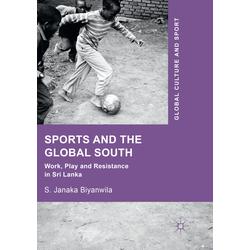 Sports and The Global South als Buch von S. Janaka Biyanwila