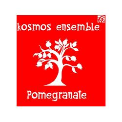 Kosmos Ensemble - Pomegranate (CD)