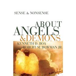 Sense & Nonsense about Angels & Demons als Taschenbuch von Kenneth Boa/ Robert M. Jr. Bowman