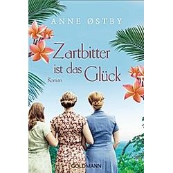 Zartbitter ist das Glück. Anne Østby  - Buch