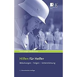 Hilfen für Helfer. Frank Lasogga  Harald Karutz  - Buch