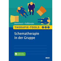 Therapie-Tools Schematherapie in der Gruppe: eBook von Antje Demmert/ Eva Faßbinder